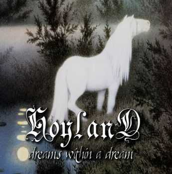 Hoyland - Dreams Within A Dream (2014)