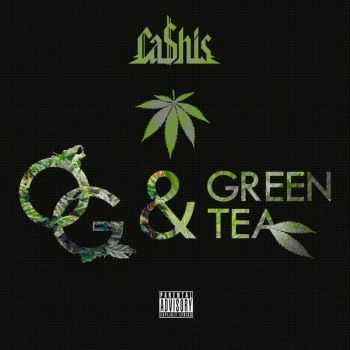 Ca$his - Og & Green Tea (Deluxe Smokers Edition) (2014)