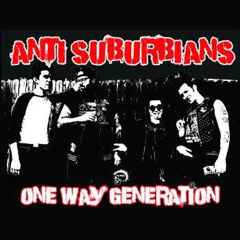 Anti Suburbians - One Way Generation (EP) (2014)