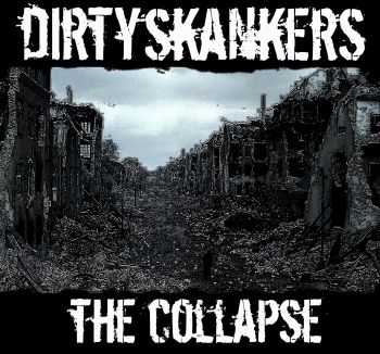 Dirty Skankers - The Collapse EP (2014)