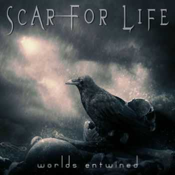 Scar For Life - Worlds Entwined (2014)