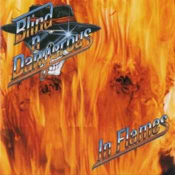 Blind 'n' Dangerous - In Flames 2014