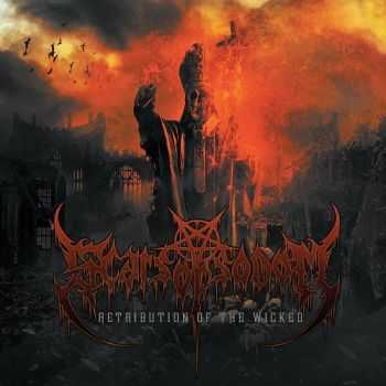 Scars Of Sodom - Retribution Of The Wicked (2014)