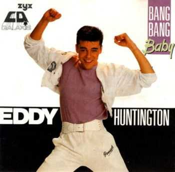 Eddy Huntington - Bang Bang Baby (1988) [LOSSLESS]