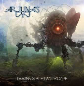 Arjuna's Eye - The Invisible Landscape (2014)