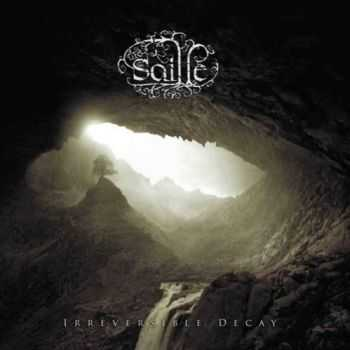 Saille - Irreversible Decay (2011) [LOSSLESS]