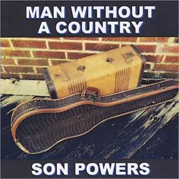 Son Powers - Man Without A Country 2014