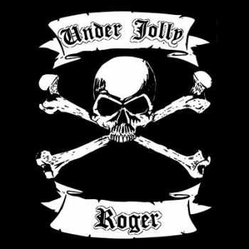 Under Jolly Roger - Till ya drop 2013