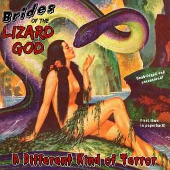 Brides of the Lizard God - A Different Kind of Terror (EP) 2014