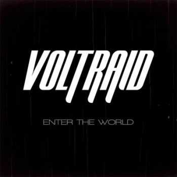 Voltraid - Enter The World 2013