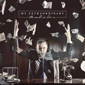 My Extraordinary - The World We Live In [EP] (2014)