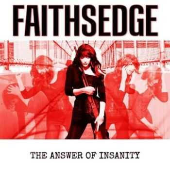 Faithsedge - The Answer Of Insanity (2014)
