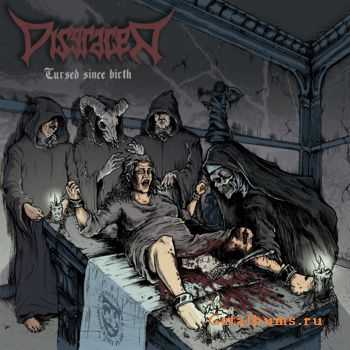 Disgracer - Cursed Since Birth (2014)