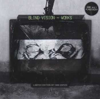 Blind Vision - Works (Limited Edition, Reissue, Remastered) (2014)