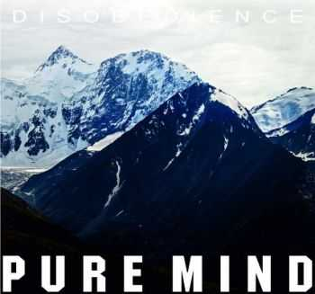 Pure Mind - Disobedience (2014)