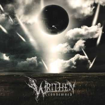WRITHEN - Condemned (2014)