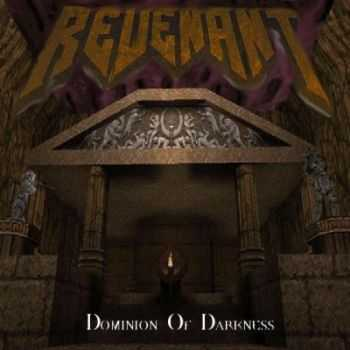 Revenant - Dominion Of Darkness (2014)