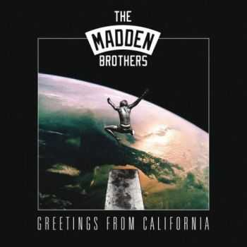 The Madden Brothers - Greetings from California (2014)