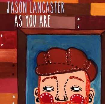 Jason Lancaster - As You Are (2014)
