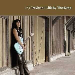 Iris Trevisan  - Life By The Drop (2014)