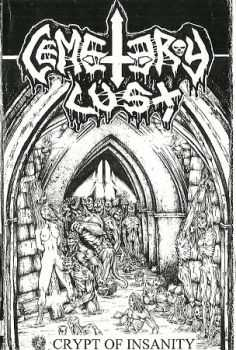 Cemetery Lust - Crypt Of Insanity (2011)