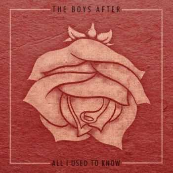 The Boys After - All I Used to Know (2014)