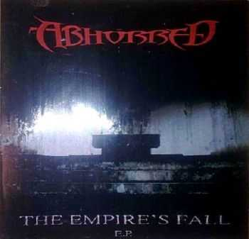Abhorred - The Empire's Fall EP (2002)