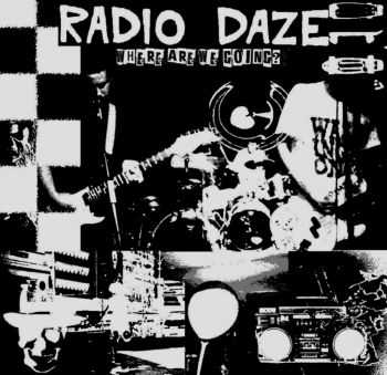Radio Daze - Where Are We Going (2014)