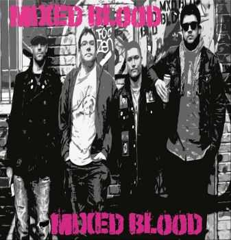 Mixed Blood - S​​/T (2014)