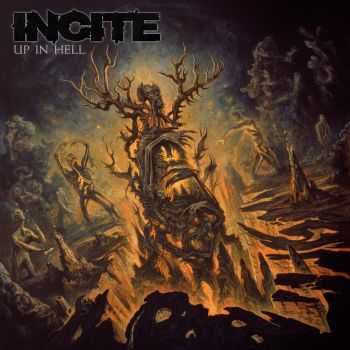 Incite - Up In Hell (2014)