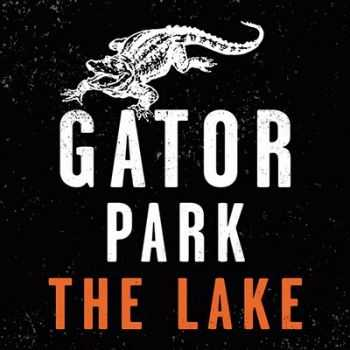 Gator Park - The Lake 2014