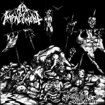 Act of Impalement - Echoes of Wrath (EP, 2014)