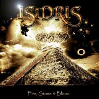 Isidris - Fire, Stone & Blood 2014