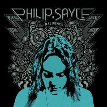 Philip Sayce - Influence 2014
