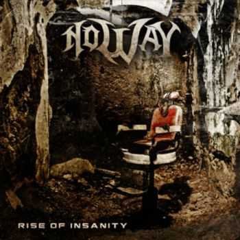 No Way - Rise Of Insanity (2014)