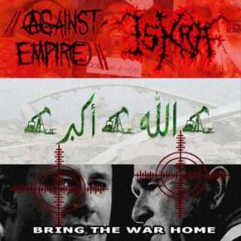 VA - Iskra / Against Empire - Bring The War Home (Split) (2006)