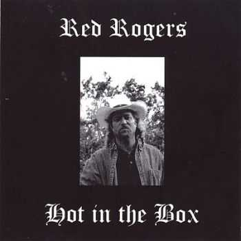 Red Roger - Hot In The Box 2001