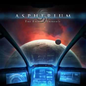 Aspherium - The Fall Of Therenia (2014)