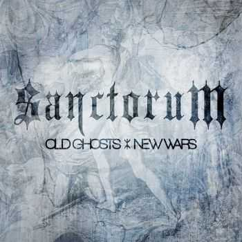 Sanctorum - Old Ghosts / New Wars (2014)