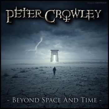 Peter Crowley Fantasy Dream - Beyond Space And Time (2014)
