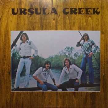 Ursula Creek - Ursula Creek 1976