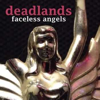 Deadlands - Faceless Angels 2014