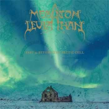 Megaton Leviathan - Past 21: Beyond The Arctic Cell (2014)