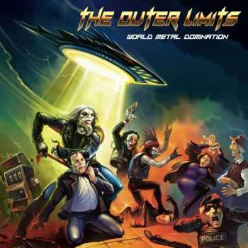 The Outer Limits - World Metal Domination (2014)