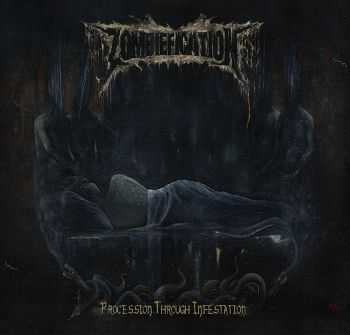 Zombiefication - Procession Through Infestation (2014)