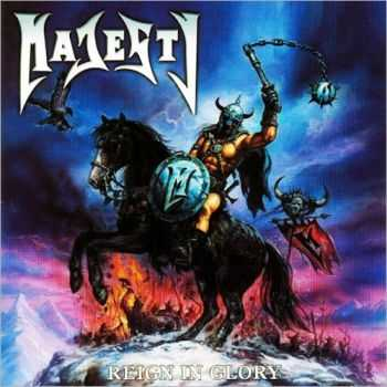 Majesty - Reigh In Glory (2003) Mp3+Lossless