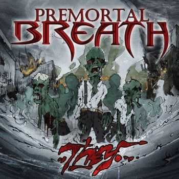 Premortal Breath - They (2014)