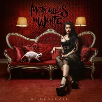 Motionless In White - Reincarnate (Deluxe Edition) (2014)