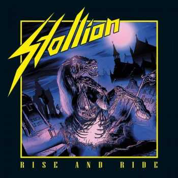 Stallion - Rise And Ride (2014)
