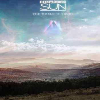 In Search Of Sun - The World Is Yours (2014)